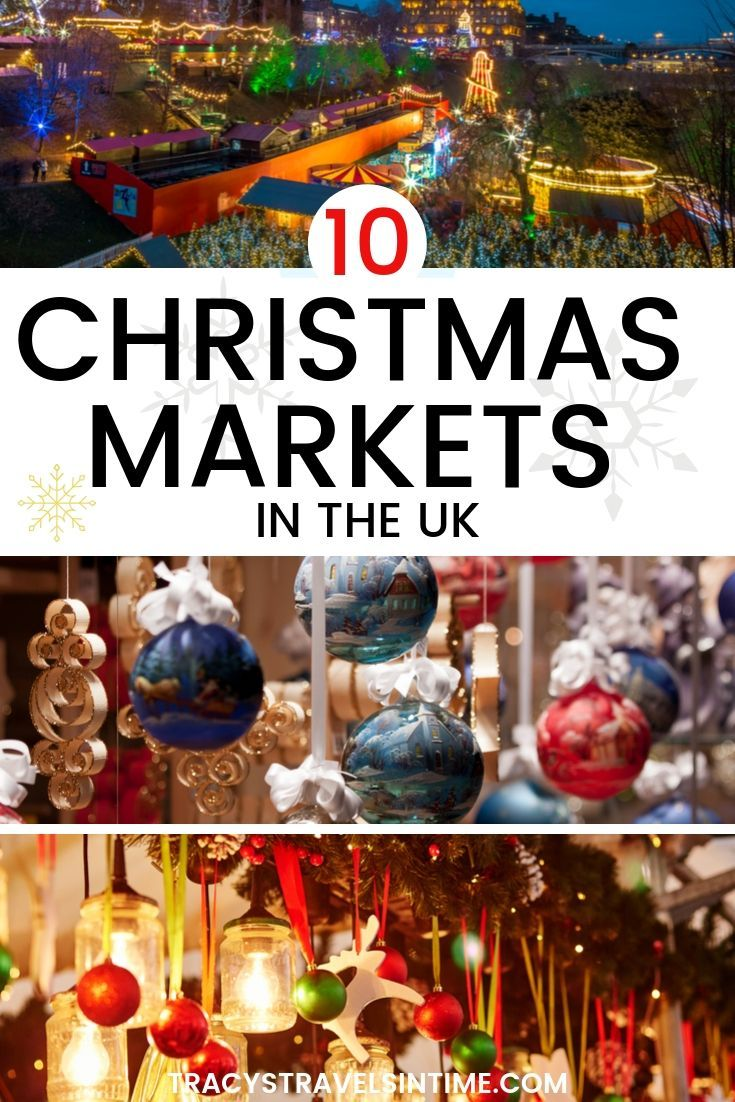 Top 10 Beautiful Christmas Markets In The Uk Tracy S Travels In Time In 2020 Christmas Market Christmas Markets England Christmas Travel