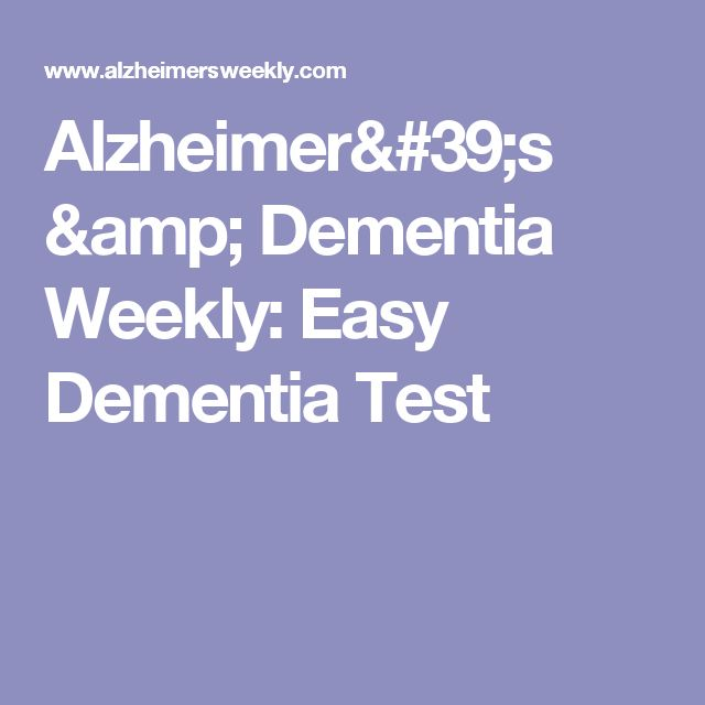 Alzheimer's & Dementia Weekly: Easy Dementia Test