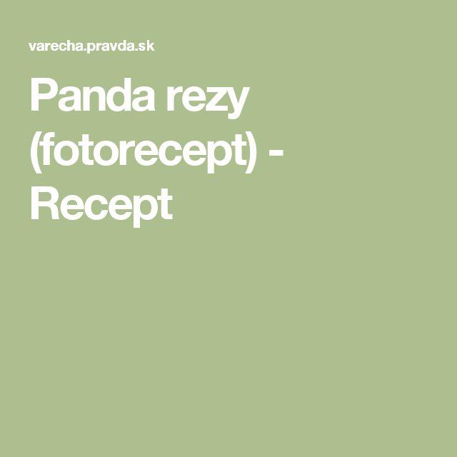 Panda rezy (fotorecept) - Recept
