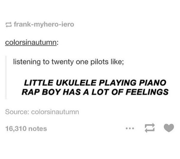feelings, funny, tumblr post, twenty one pilots, textpost - image ...