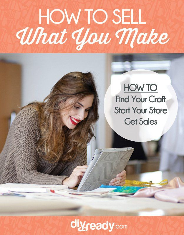 DIY Craft: Selling Crafts Online [Chapter 6] How to Sell What You Make: DIY Crafts by DIY Ready at diyready.com/...