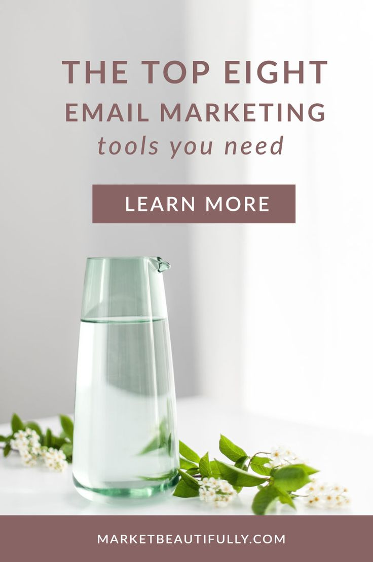 The Top 8 Email Marketing Tools // Market Beautifully