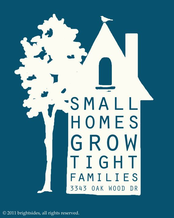 Small Homes Grow Tight Families: Wall Art, Canvas Prints, Tiny Houses, Tights Families, Living Room, Families Rooms, Quotabl Quotes, Small Houses, Small Homes