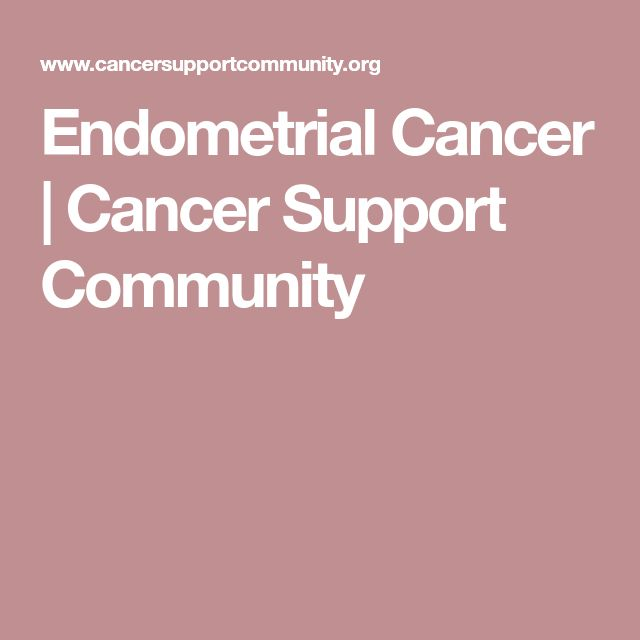 Endometrial Cancer | Cancer Support Community