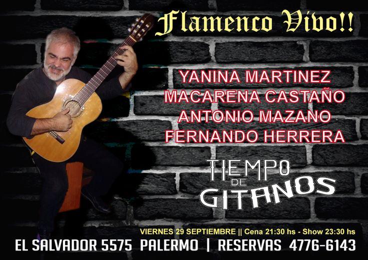 Noche de Flamenco!!! Vení a disfrutar los mejores shows en Tiempo de Gitanos!!  Reservas 4776 6143