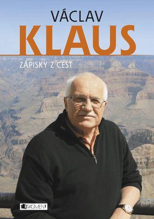 Václav Klaus – Zápisky z cest | www.fragment.cz
