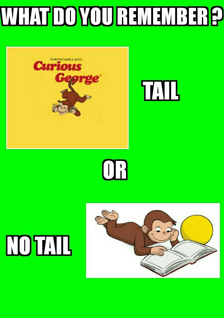 He always had a tail.....he's a freaking monkey who would swing around on things....what is life?!