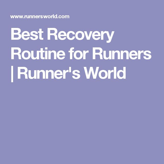 Best Recovery Routine for Runners | Runner's World