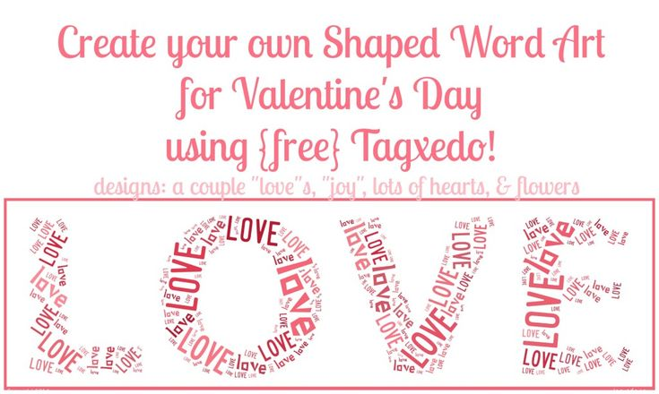 Free Shaped Word Art Online - Valentine's Day Edition {The Love Nerds}