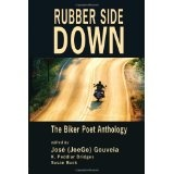 Rubber Side Down: The Biker Poet Anthology (Paperback)By Beth Groundwater