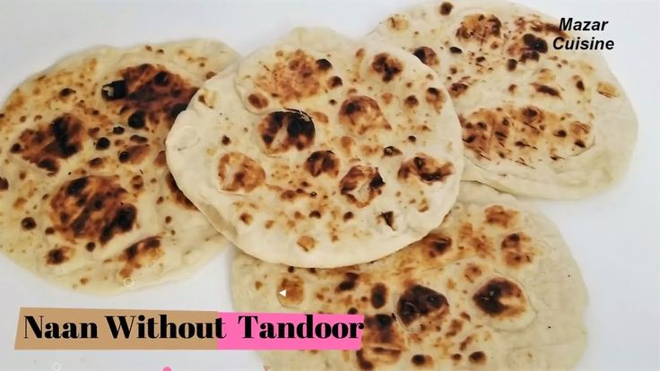TANDOORI NAAN WITHOUT TANDOOR BY MAZAR CUISINE https://www.youtube.com/channel/UCZCbaZhIpzXHvCx9Y1Nv0HQ