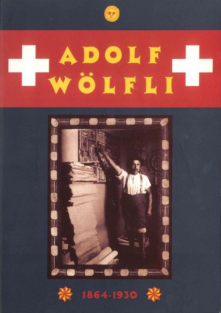 Adolf Wölfli catalogue, Museum De Stadshof, Zwolle 1996