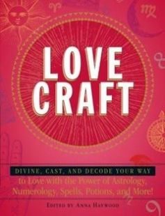 Love Craft: Divine Cast and Decode Your Way to Love with the Power of Astrology Numerology Spells Potions and More! free download by Anna Haywood ISBN: 9781440560668 with BooksBob. Fast and free eBooks download.  The post Love Craft: Divine Cast and Decode Your Way to Love with the Power of Astrology Numerology Spells Potions and More! Free Download appeared first on Booksbob.com.