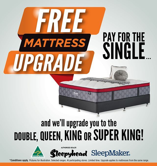 Free Mattress Upgrade Pay For The Single And We Ll Upgrade You To The Double Queen King Or Super King Bedsrus Mattres Mattress Coffs Harbour Bed Furniture