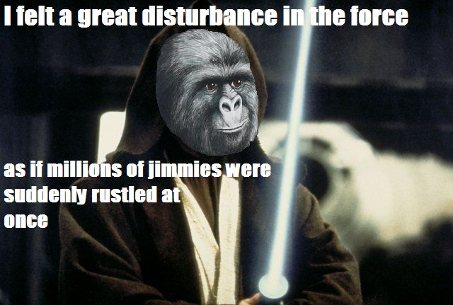 RUSTLING JIMMIES:  a different way of saying you are angering people