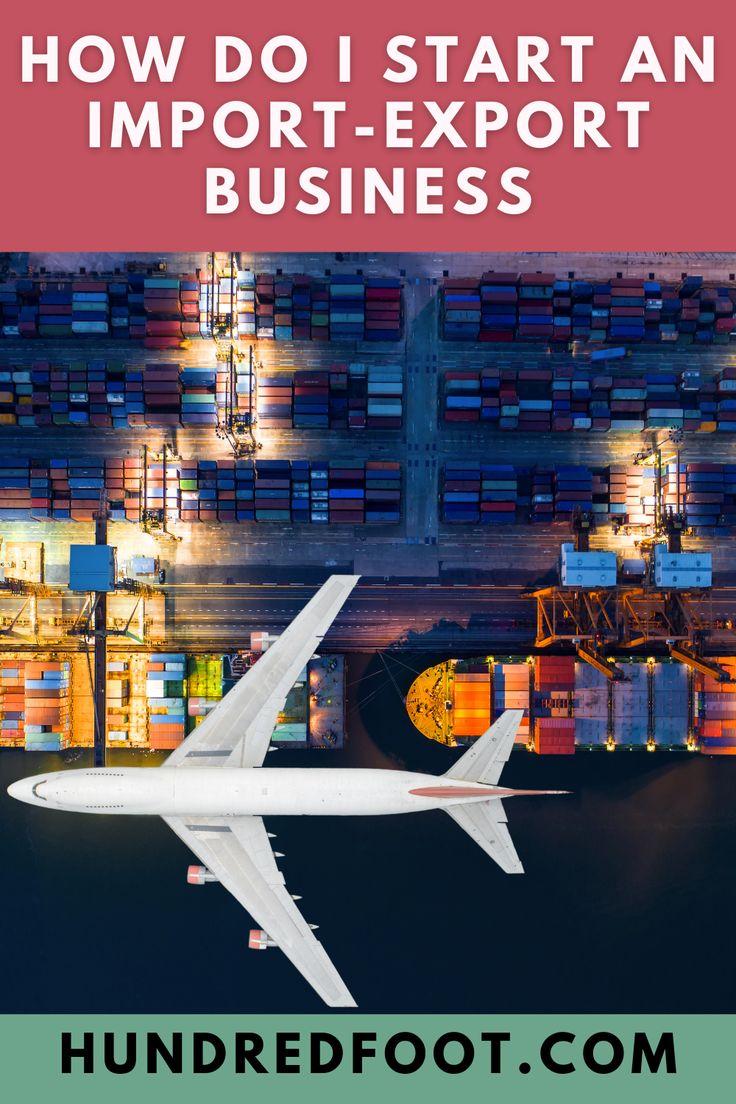 How Do I Start an ImportExport Business Export business