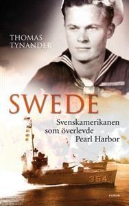 http://www.adlibris.com/se/product.aspx?isbn=9137136127 | Titel: Swede : svenskamerikanen som överlevde Pearl Harbor - Författare: Thomas Tynander - ISBN: 9137136127 - Pris: 195 kr