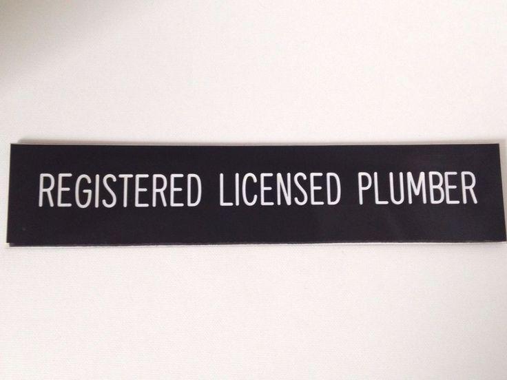 """Registered Licensed Plumber Door Sign 12"""" x 2.5"""" Desk Top #Plumbing"""