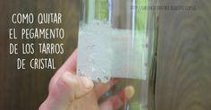 Truco DIY: cómo quitar el pegamento de los tarros de cristal