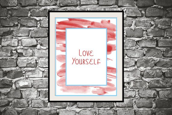 Printable inspirational wall art Love yourself by mntpaperwork