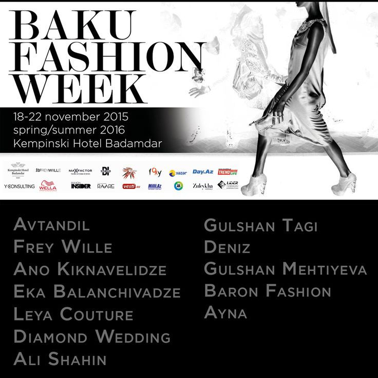 Baku Fashion Week: Spring/Summer 2016. November 2015, Kempinski HB Baku. Max Factor, Wella Professionals Azerbaijan, D.I Studio, Y Consulting, Fashion Insider Magazine, Frey Wille, Grandezza, Kempinski HB Baku. #BFW
