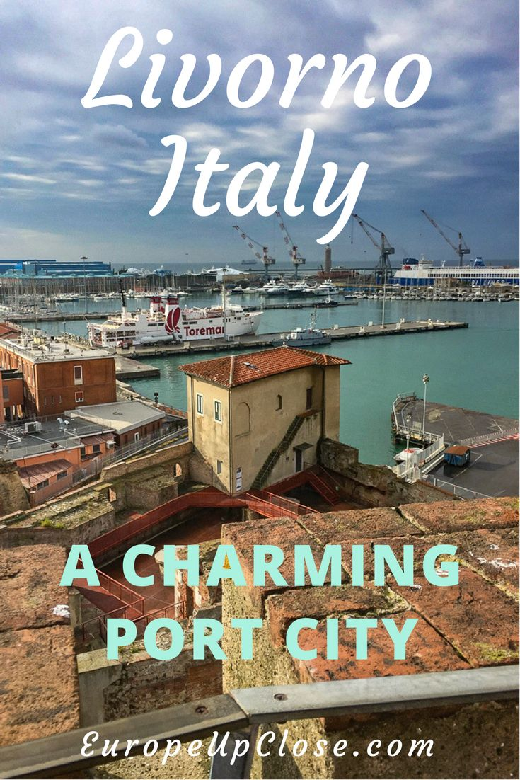Port Livorno, a Tuscan Seaside city with a modern port and a vintage fishing village charm - Where to go in Italy - Where to go in Tuscany - Trip to Tuscany | #tuscany #italy #travel