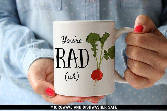 You're Radish Coffee Mug - Great Gift for Vegan or Vegetarian - Funny Mug