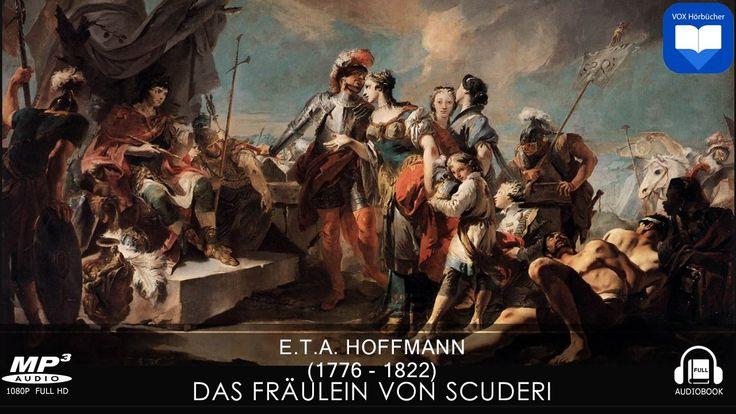 Hörbuch: Das Fräulein von Scuderi von E. T. A. Hoffmann   Komplett   Deu...