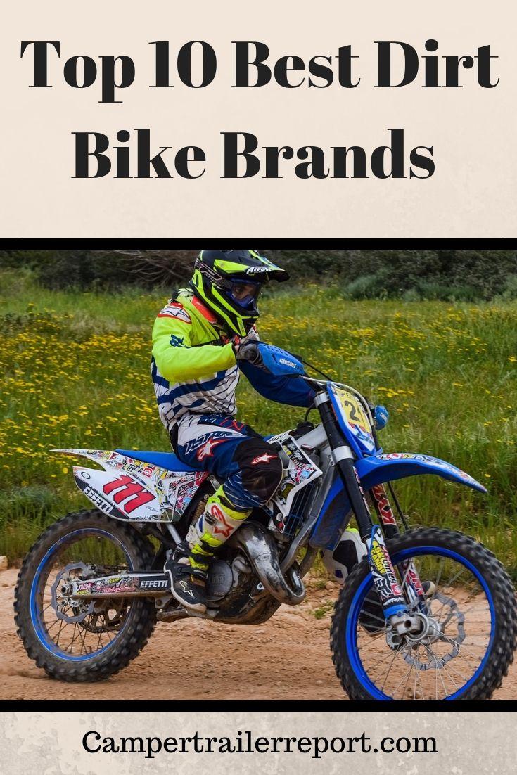 Top 10 Best Dirt Bike Brands Of 2019
