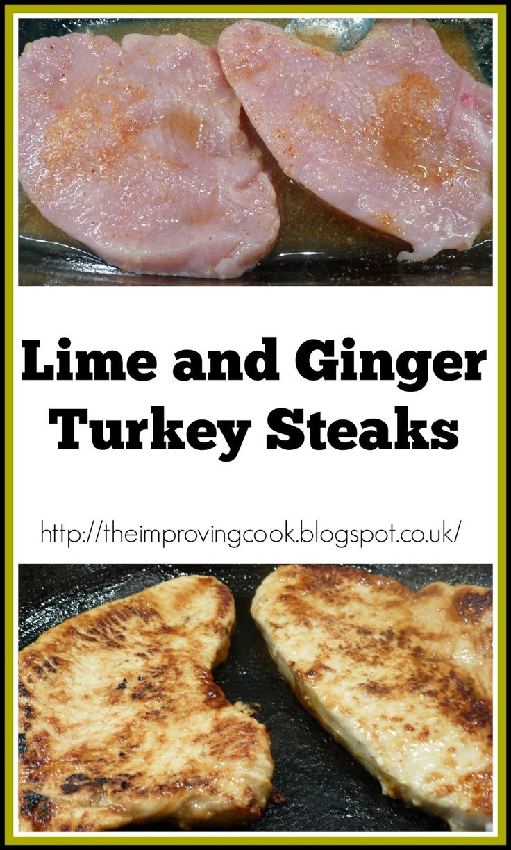 The Improving Cook: Lime and Ginger Turkey Steaks recipe.  A quick dinner recipe with turkey steaks marinated in lime and ginger.
