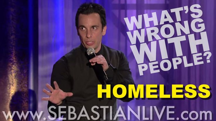 Homeless | Sebastian Maniscalco: What's Wrong With People?