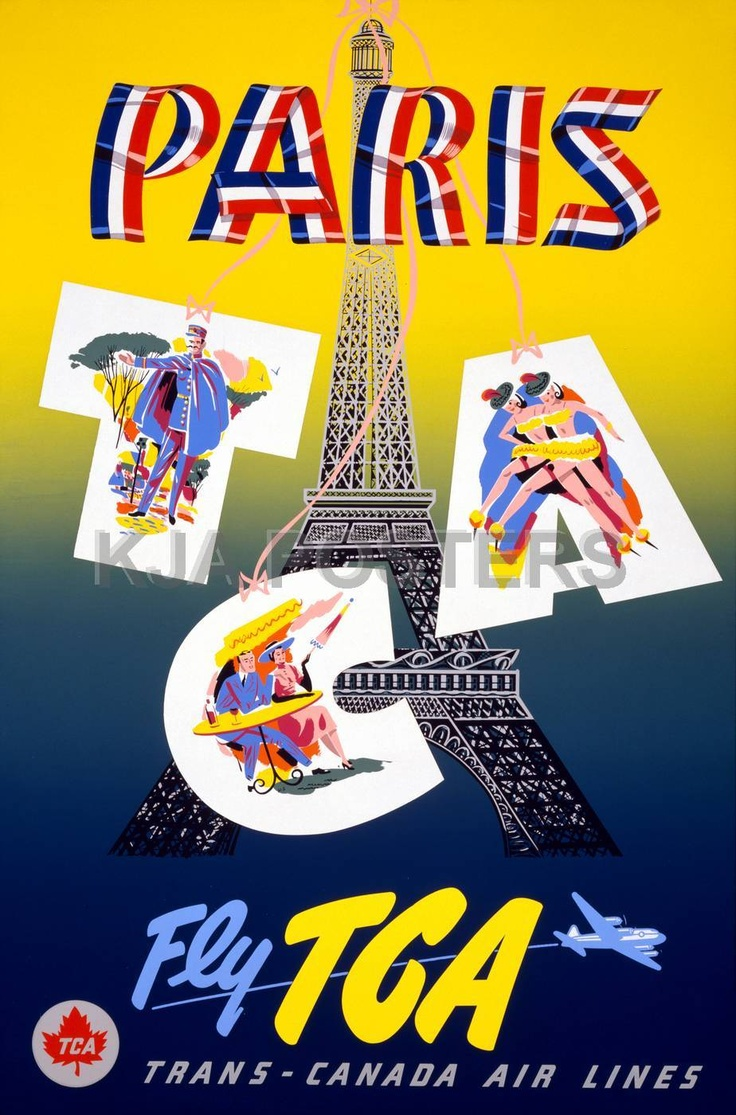 Poster design 1950 - Poster Description Paris Fly Tca Trans Canada Air Lines Vintage Canadian Airline Poster Shows Images Of French Tourism Such As A Sidewalk Cafe D
