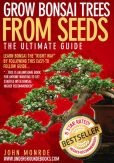 Grow Bonsai Trees from Seeds: The Ultimate Guide