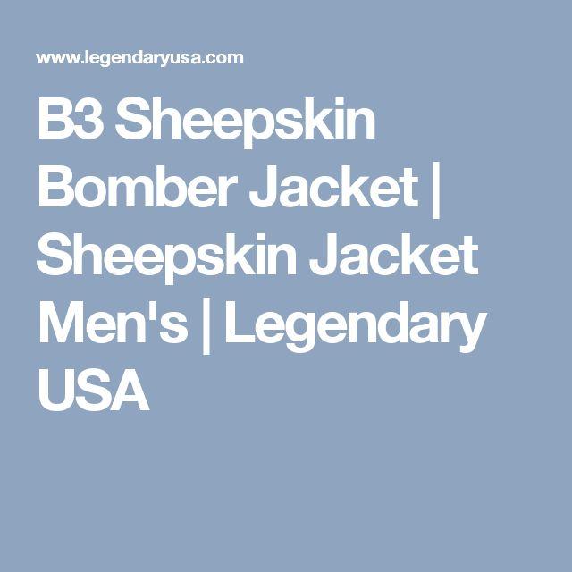 B3 Sheepskin Bomber Jacket | Sheepskin Jacket Men's | Legendary USA