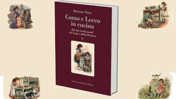 """Rossano Nistri """"Como e Lecco in cucina"""" #mangiaredadio"""