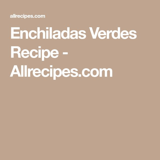 Enchiladas Verdes Recipe - Allrecipes.com