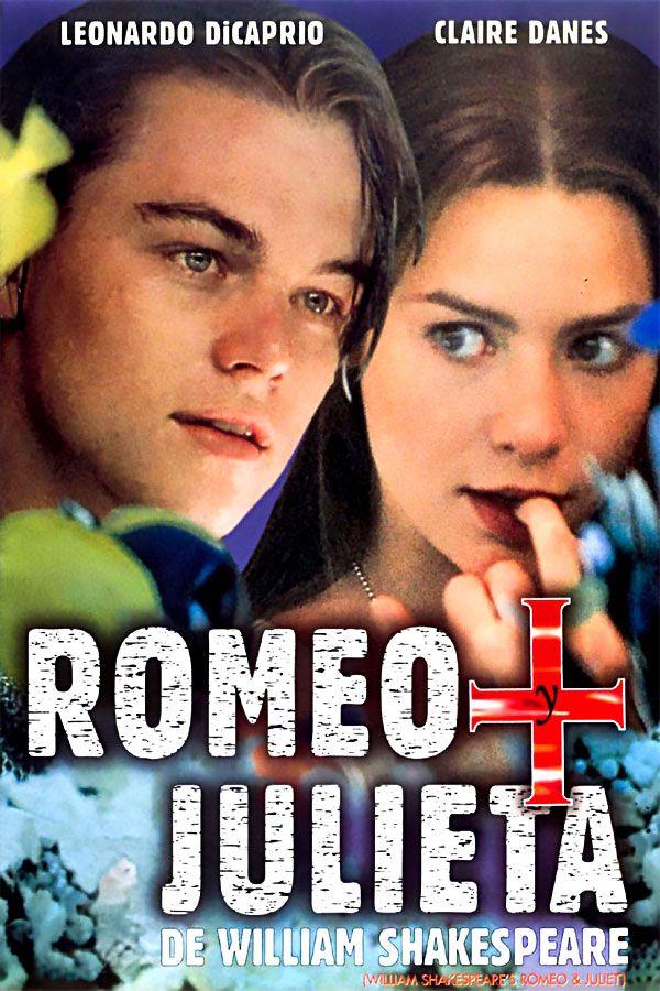 Romeo Julieta Romeo Y Julieta Peliculas Completas Romeo Y Julieta De William Shakespeare