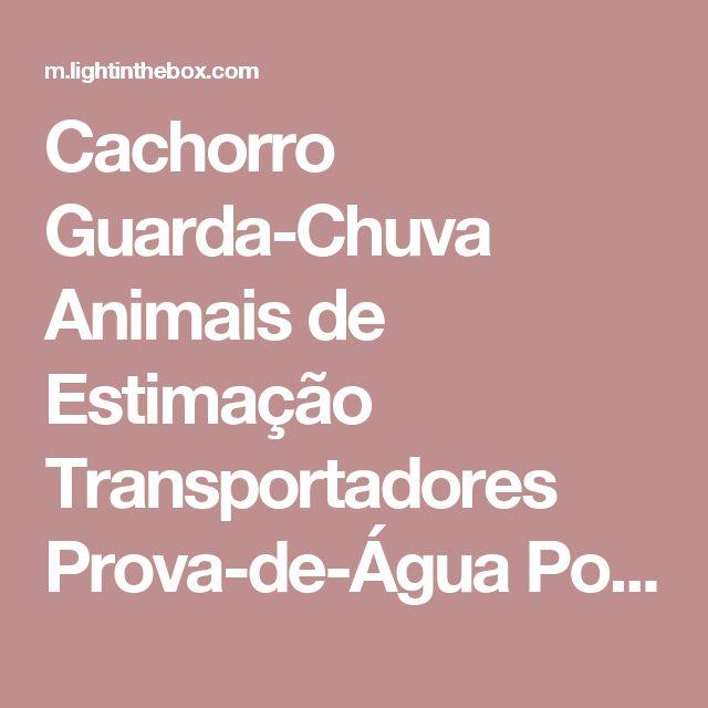 Cachorro Guarda-Chuva Animais de Estimação Transportadores Prova-de-Água Portátil Sólido Transparente de 2017 por R$30.39