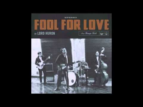 Lord Huron - Fool For Love - YouTube