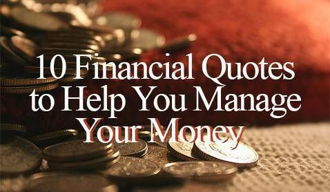 10 Financial Quotes to Help You Manage Your Money