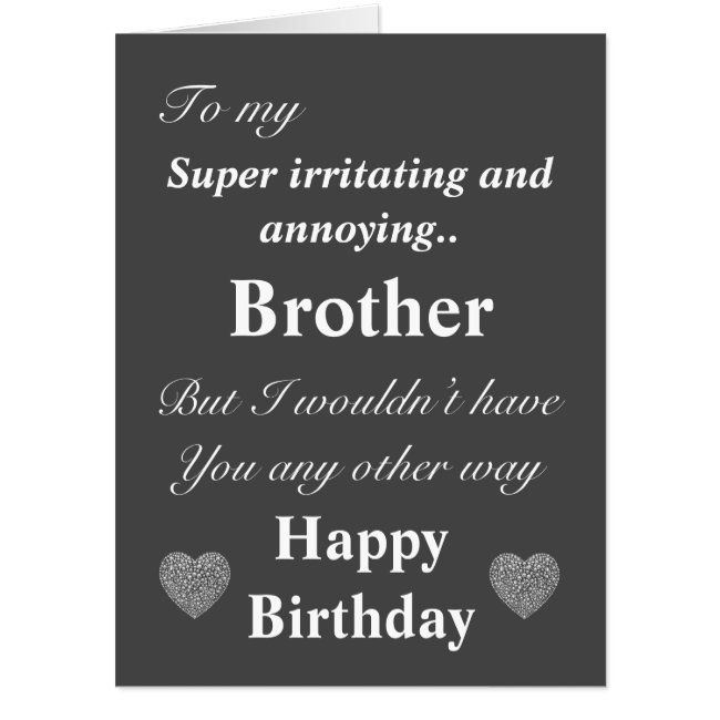 Funny Birthday Card For Brother Zazzle Com In 2020 Birthday Cards For Brother Brother Birthday Quotes Birthday Message For Brother