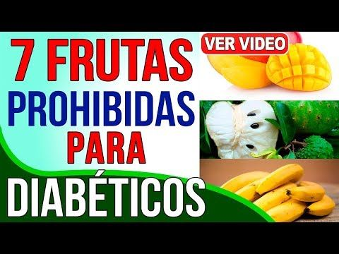 7 frutas prohibidas para diabeticos + 7 frutas altamente recomendadas - YouTube
