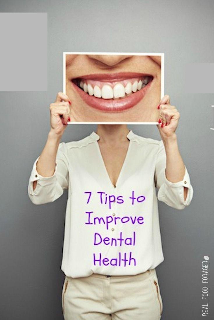 7 Tips for Improving Your Dental Health