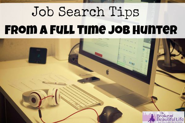 Job Search Tips From a Full Time Job Hunter money making ideas, making money, #money conscious