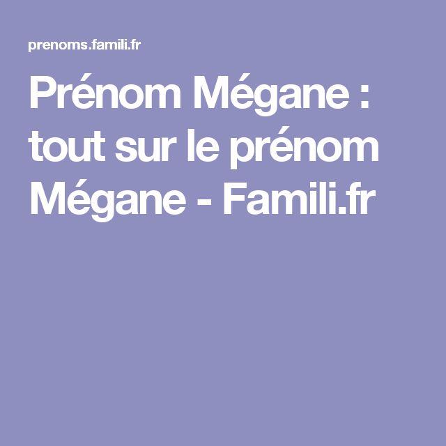 Prénom Mégane : tout sur le prénom Mégane - Famili.fr
