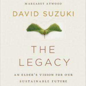 #environmental #readinglist pick: The Legacy by David Suzuki