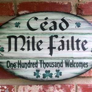 """The Official Welcome of Nova Scotia: """"Ciad Mile Failte"""" - (Key-ut-me-la falchuh), Gaelic for """"One Hundred Thousand Welcomes"""""""