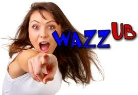 """WAZZUB is the world's first Internet phenomenon, a truly global community that pays it's members just to be a part of this new big opportunity. Nothing to buy, nothing to download, no hidden fees or payments, no jobs to do! WAZZUB is free forever!   It already counts more than 4,3 million members! Aren't you a member yet? Join now and let's discover the power of """"We""""!"""