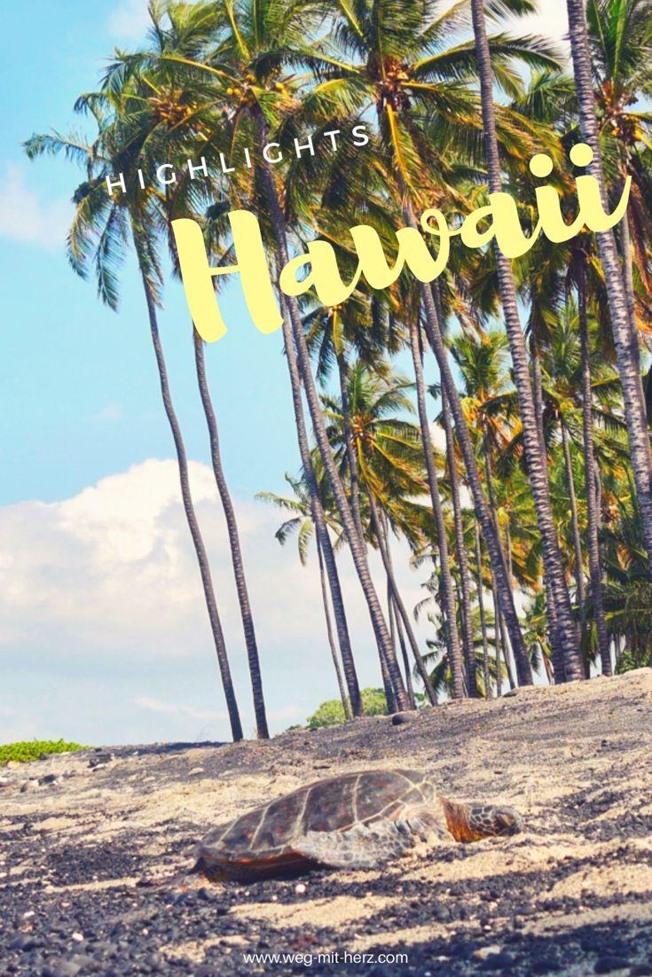 10 absolute Highlights bei einem Urlaub auf Hawaii und Kauai   #hawaii #kauai #urlaub #insel #usa #inselurlaub #wandern #schildkröten #vulkane #strand #beach #island #travel