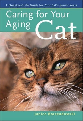 Caring for Your Aging Cat: A Quality-of-Life Guide for Your Cat's Senior Years by Janice Borzendowski, http://www.amazon.com/dp/1402726139/ref=cm_sw_r_pi_dp_JWT8qb1ZXMAWJ